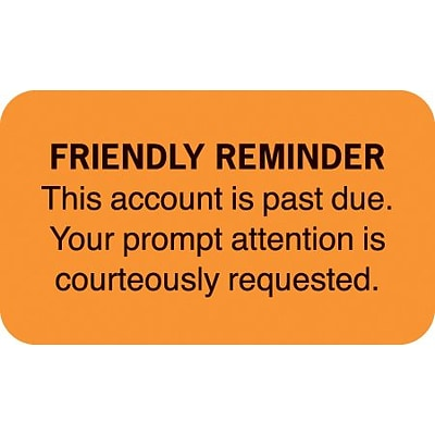 Medical Arts Press® Reminder & Thank You Collection Labels, Friendly Reminder, Fl Orange, 7/8x1-1/2, 500 Labels