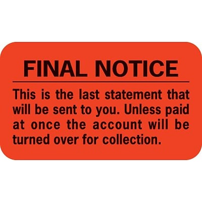 Medical Arts Press® Collection & Notice Collection Labels, Final Notice/Last Statement, Fl Red, 7/8x1-1/2, 500