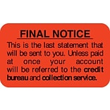 Collection & Notice Collection Labels, Final Notice...last statement, Fl Red, 7/8x1-1/2, 500 Labels