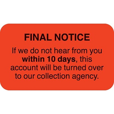 Collection & Notice Collection Labels, Final Notice/Within 10 Days, Fl Red, 7/8x1-1/2, 500 Labels