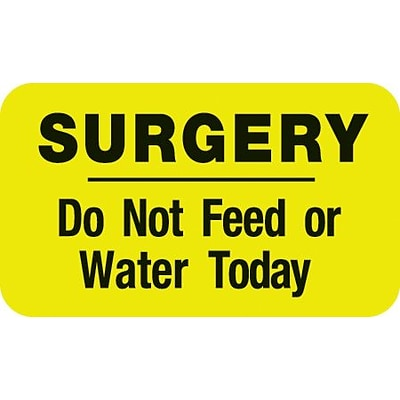 Diet and Medical Alert Labels, Surgery - Do Not Feed or Water, Fl Chartreuse, 7/8x1-1/2, 500 Labels