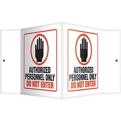 Accuform Signs® Authorized Personnel Only Do Not Enter Projection Sign, Black/Orange/White, 6 x 5