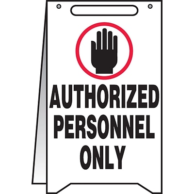 Accuform Signs® Slip-Gard™ AUTHORIZED PERSONNEL ONLY Fold-Ups, Black/White, 20H x 12W, 1/Pack
