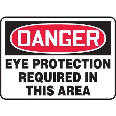 ACCUFORM SIGNS® Safety Sign, DANGER EYE PROTECTION REQUIRED IN THIS AREA, 10 x 14, Plastic, Each