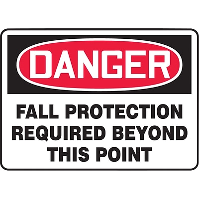 ACCUFORM SIGNS® Safety Sign, DANGER FALL PROTECTION REQUIRED BEYOND THIS POINT, 10 x 14, Aluminum