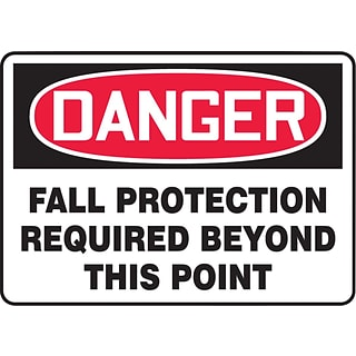 ACCUFORM SIGNS® Safety Sign, DANGER FALL PROTECTION REQUIRED BEYOND THIS POINT, 7 x 10, Plastic