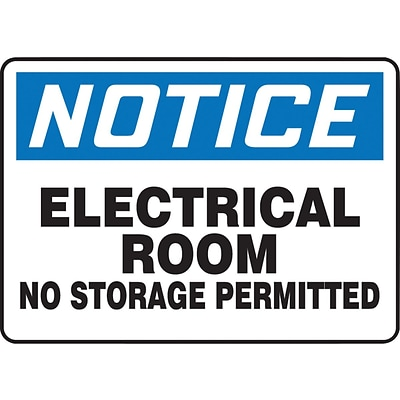 ACCUFORM SIGNS® Safety Sign, NOTICE ELECTRICAL ROOM NO STORAGE PERMITTED, 10 x 14, Plastic, Each