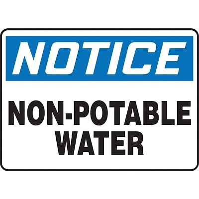 ACCUFORM SIGNS® Safety Sign, NOTICE NON-POTABLE WATER, 10 x 14, Plastic, Each