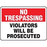 ACCUFORM SIGNS® Safety Sign, NO TRESPASSING VIOLATORS WILL BE PROSECUTED, 10 x 14, Aluminum, Each