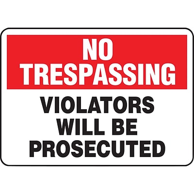 ACCUFORM SIGNS® Safety Sign, NO TRESPASSING VIOLATORS WILL BE PROSECUTED, 7 x 10, Aluminum, Each