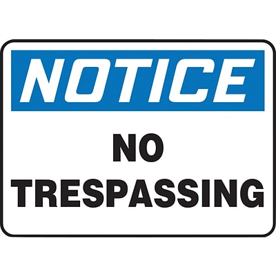 ACCUFORM SIGNS® Safety Sign, NOTICE NO TRESPASSING, 10 x 14, Aluminum, Each
