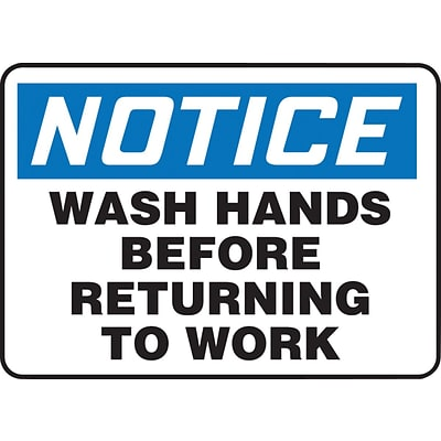 ACCUFORM SIGNS® Safety Sign, NOTICE WASH HANDS BEFORE RETURNING TO WORK, 10 x 14, Aluminum, Each