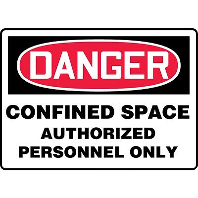 ACCUFORM SIGNS® Safety Sign, DANGER CONFINED SPACE AUTHORIZED PERSONNEL ONLY, 10 x 14, Aluminum