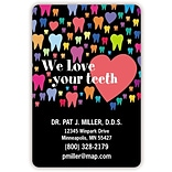 Medical Arts Press® 2x3 Full-Color Dental Magnets; We Love Your Teeth