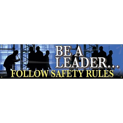 ACCUFORM SIGNS® Motivational Banner, BE A LEADER...FOLLOW SAFETY RULES, 28x8, Reinforced Vinyl
