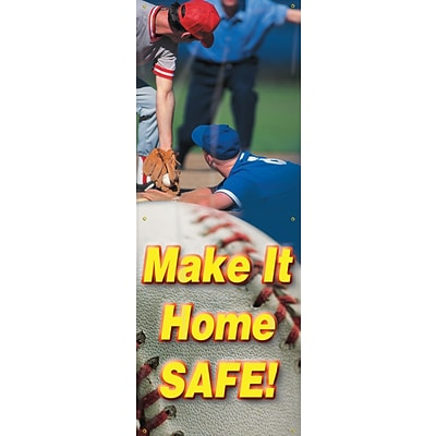 ACCUFORM SIGNS® Vertical Safety Banner, MAKE IT HOME SAFE!, Double-Sided, 74x28, Reinforced Vinyl