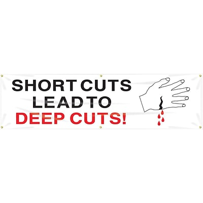 ACCUFORM SIGNS® Motivational Safety Banner, SHORTCUTS LEAD TO DEEP CUTS!, 28 x 8, Reinforced Vinyl