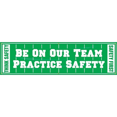 ACCUFORM SIGNS® Motivational Safety Banner, BE ON OUR TEAM-PRACTICE SAFETY, 28x8, Reinforced Vinyl