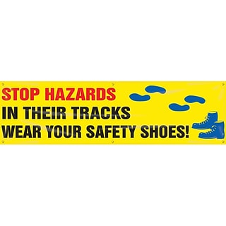 ACCUFORM SIGNS® Banner; STOP HAZARDS IN THEIR TRACKS-WEAR YOUR SAFETY SHOES!, 28x8, Vinyl