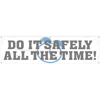 ACCUFORM SIGNS® Motivational Safety Banner, DO IT SAFELY ALL THE TIME!, 28 x 8-ft, Reinforced Vinyl