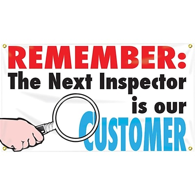 ACCUFORM SIGNS® Motivational Banner, REMEMBER: THE NEXT INSPECTOR IS OUR CUSTOMER, 28x4, Vinyl