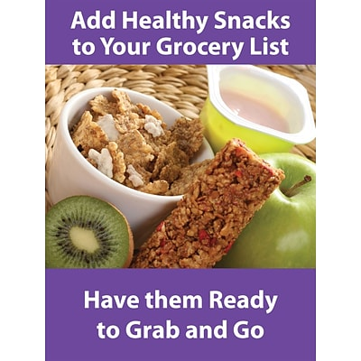 ACCUFORM SIGNS® WorkHealthy™ Poster, ADD HEALTHY SNACKS TO YOUR GROCERY LIST, 24x18 Flex Plastic