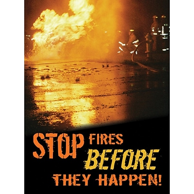 ACCUFORM SIGNS® Safety Poster, STOP FIRES BEFORE THEY HAPPEN!, 24 x 18, Laminated Flexible Plastic