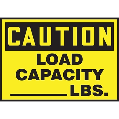 ACCUFORM SIGNS® Safety Label, CAUTION LOAD CAPACITY _____ LBS., 3½ x 5, Adhesive Vinyl, 5/Pk