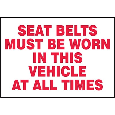 ACCUFORM SIGNS® Label, SEAT BELT MUST BE WORN IN THIS VEHICLE ALL TIMES, 3½x5 Adhesive Vinyl, 5/Pk