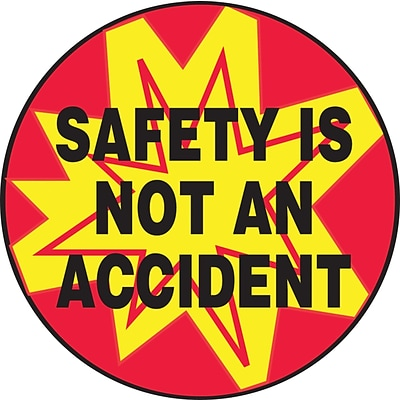 ACCUFORM SIGNS® Hard Hat/Helmet Decal, SAFETY IS NOT AN ACCIDENT, 2¼, Adhesive Vinyl, 10/Pk