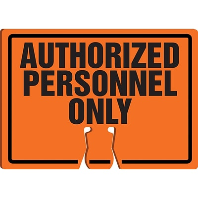 ACCUFORM SIGNS® Traffic Cone Top Warning Sign, AUTHORIZED PERSONNEL ONLY, 10 x 14, Plastic, Each