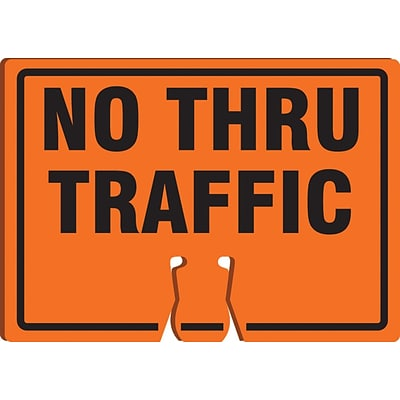 ACCUFORM SIGNS® Traffic Cone Top Warning Sign, NO THRU TRAFFIC, 10 x 14, Plastic, Each
