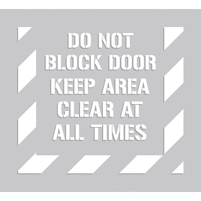 ACCUFORM SIGNS® Floor Stencil, DO NOT BLOCK DOOR KEEP AREA CLEAR AT ALL TIMES, 44x40, Plastic