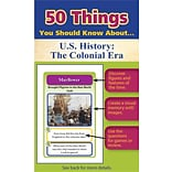 50 Things You Should Know About U.S. History, The Colonial Era