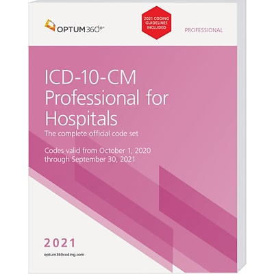 Optum360 2021 ICD-10-CM Professional for Hospitals, Softbound with guidelines (GITHB21)