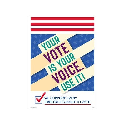 ComplyRight Your Vote is Your Voice. Use It! Workplace Policies Poster (A2022PK1)