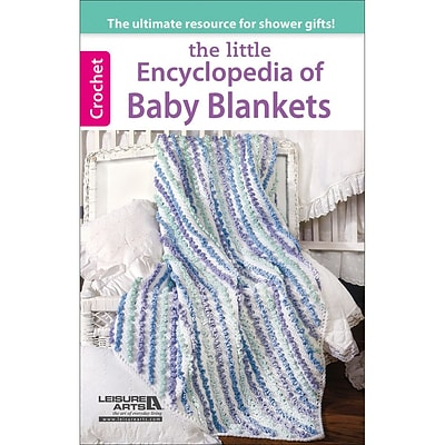 Leisure Arts Encyclopedia Of Baby Blankets (LA-75552)