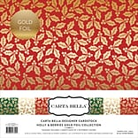 Echo Park Paper Holly & Berries W/Gold Foil, 3 Des/2 Ea Carta Bella Collection Kit, 12 x 12, 6/Pkg