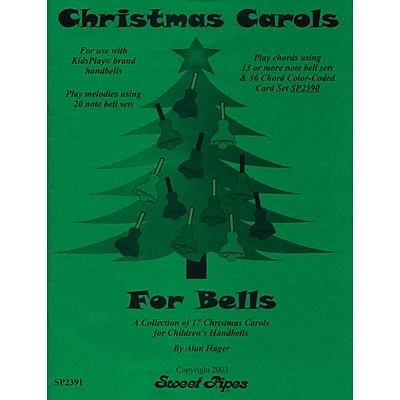 Sweet Pipes Christmas Carols for For 8 Note, 13 note and 20 note handbells, 17 Songs