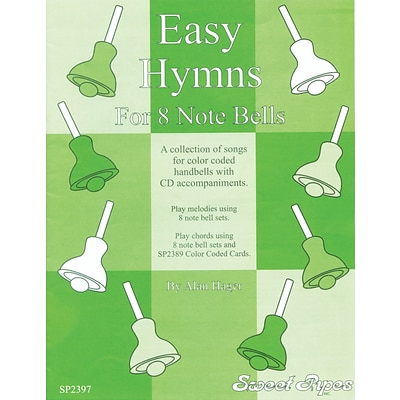 Sweet Pipes Easy Hymns for 8 Note Bells, 12 Songs