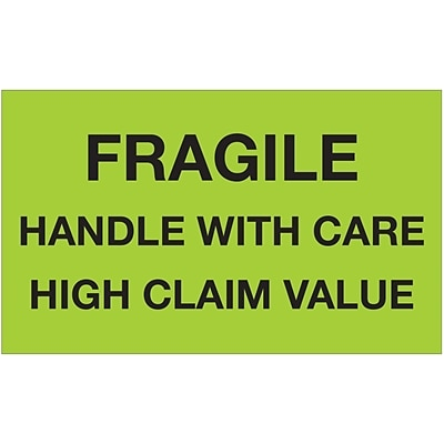 Tape Logic® Labels, Fragile Handle With Care High Claim Value, 3 x 5, Fluorescent Green, 500/Roll (DL1641)