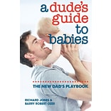 A Dudes Guide to Babies Book