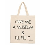 Retrospect Group Natural Canvas GIVE ME A MUSEUM & ILL FILL IT. Tote Bag 16.5 x 14.57 x 4.33 (RETV0