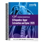 AMA 2020 CPT Coding Essentials for Orthopaedics Upper and Spine, Spiral Bound (OP259620)