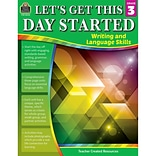 Teacher Created Resources Let's Get This Day Started: Writing and Language Skills, Grade 3 (TCR8253)