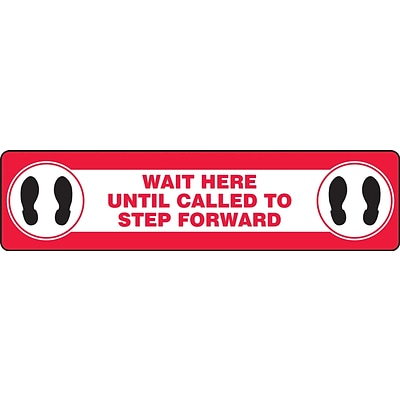Accuform Slip-Gard™ Floor Decal, Wait Here Until Called to Step Forward, Vinyl, 6 x  24, Red (PSR293)