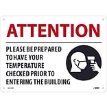 National Marker Wall Sign, Please Be Prepared to Have Your Temperature Checked, Plastic, 10 x 14