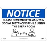 National Marker Wall Sign, Please Maintain Social Distancing While Using Breakroom, Plastic, 10 x