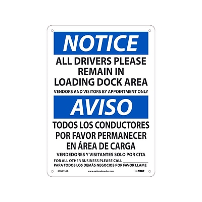 National Marker Wall Sign, Notice: All Drivers Please Remain in Loading Dock Area, Aluminum, 14 x 10, White/Blue (ESN519AB)