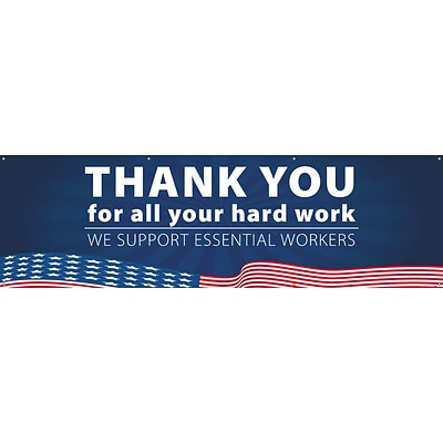 National Marker Vinyl Banner, Thank You for All Your Hard Work. We Support Essential Workers, 36 x 120, Blue (BT63)
